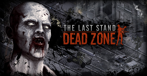 Play The Last Stand - Dead Zone